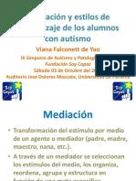 Mediacion y Estilos de Aprendizaje de Los Alumnos Con Autismo - Psic Viana Falconett de Yao