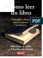 Mortimer J. Adler y Charles van Doren - Cómo leer un libro. Una guía clásica para mejorar la lectura.pdf