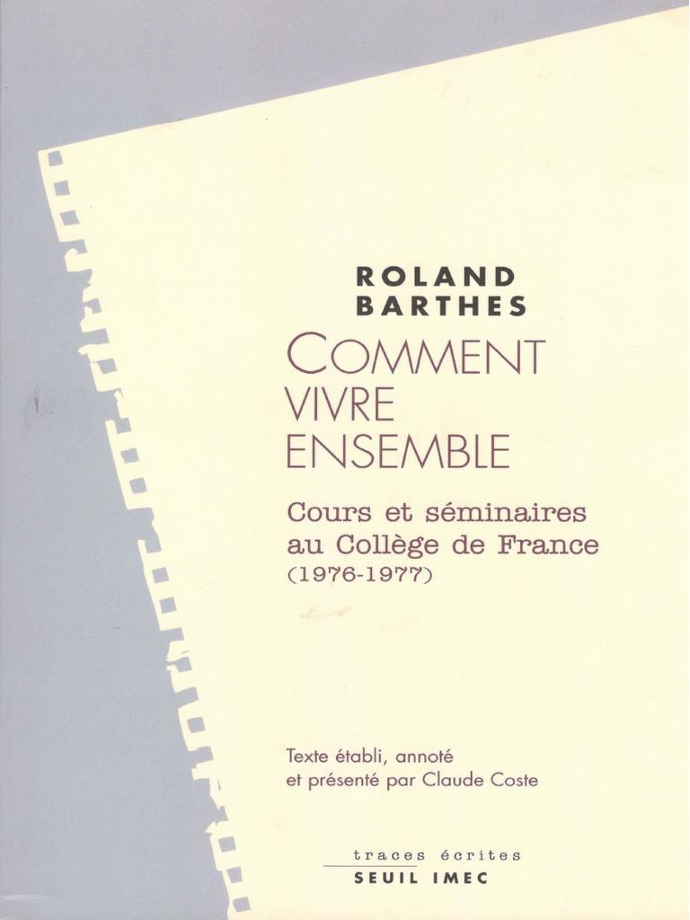 Seminaires Vivre Et Cours College Ensemble Comment Roland Barthes Au eWCBEQrxdo