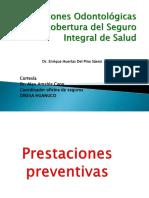 Prestaciones Odontológicas Con Cobertura Del Seguro Integral De