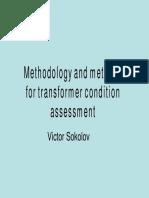Methodology and Methods for Transformer Condition Assessment