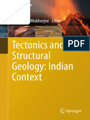 Tectonics and Structural Geology Indian Context 2019