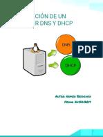 Instalación de Un Servidor DNS y DHCP