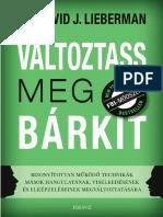 DR. DAVID J. LIEBERMAN - VÁLTOZTASS MEG BÁRKIT