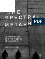 Esther Peeren (auth.) - The Spectral Metaphor_ Living Ghosts and the Agency of Invisibility-Palgrave Macmillan UK (2014).pdf