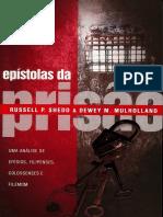Epístolas da prisão; Uma análise de Efésios, Filipenses, Colossenses e Filemom - Russell P. Shedd e Dewey M. Mulholland.pdf