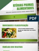 2- Matérias Primas Alimentares VEGETAIS