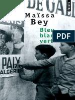 Maïssa Bey - Bleu Blanc Vert-Editions de l'Aube (2007)