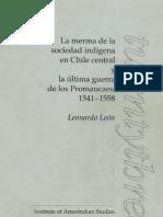 Merma de Sociedad Indigena de Chile Central y Ultima Guerra de Promaucaes - Leonardo Leon