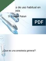 Drogas de Uso Habitual en Anestesia