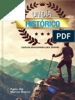 Pablo Ale y Marcos Blanco - Un día histórico, Lecturas devocionales para jóvenes.pdf