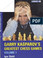Stohl, Igor - Garry Kasparov's Greatest Chess Games Vol 1 (1).pdf