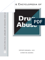 The Encyclopedia of Drug Abuse