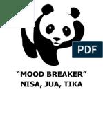 Mood Breaker