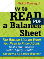 Rick Makoujy - How to Read a Balance Sheet_ The Bottom Line on What You Need to Know about Cash Flow, Assets, Debt, Equity, Profit...and How It all Comes Together-McGraw-Hill (2010).pdf