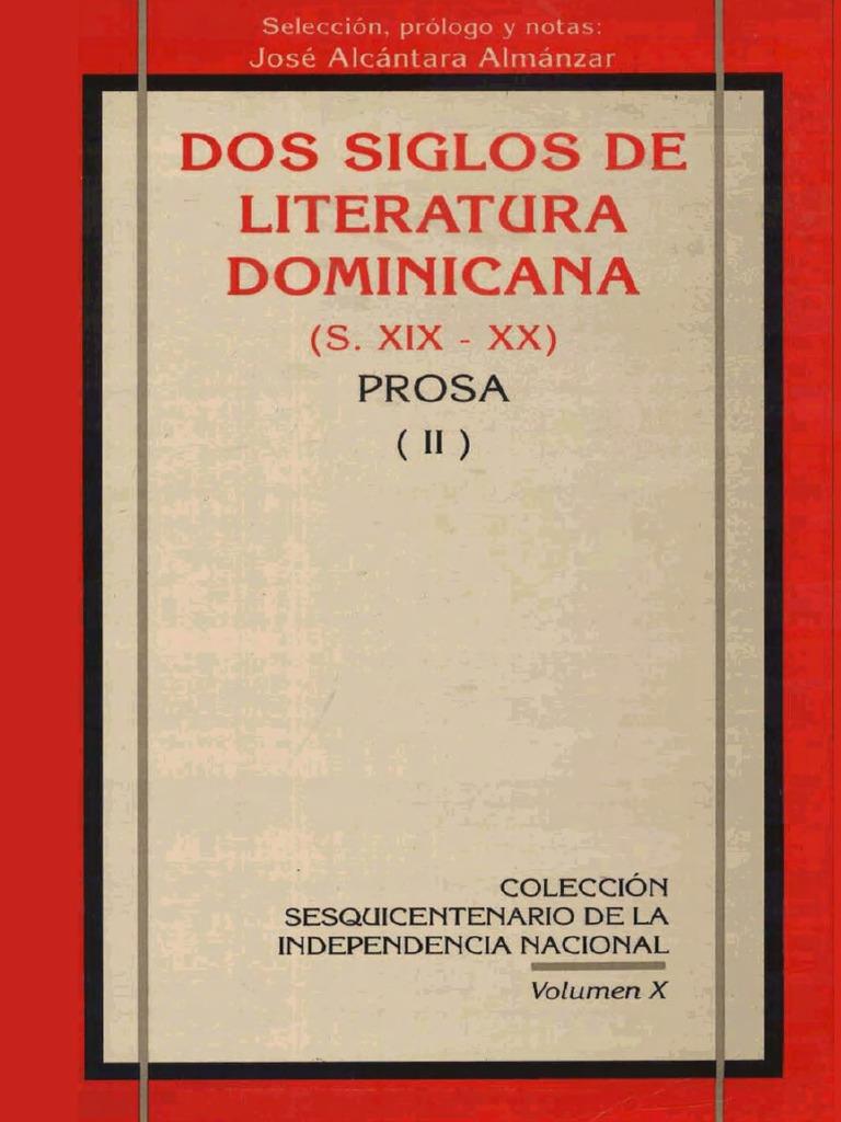 Dos Siglos De Literatura Dominicana S Xix Xx Prosa Ii
