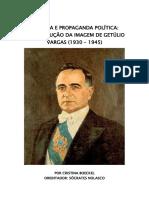 Historia Da Propagando Getulio Vargas