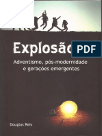 Explosão Y, Adventismo, Pós-modernidade e Gerações Emergentes - Douglas Reis