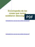 enciclopedia-de-las-cosas-que-nunca-existieron-descargar-pdf.pdf