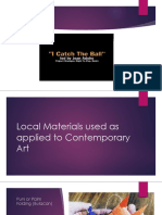 Local Materials Used as Applied in Contemporary Art