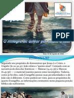 Lição 7 O Milagre de Andar Por Sobre o Mar