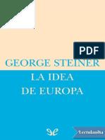 Steiner George. La Idea de Europa.