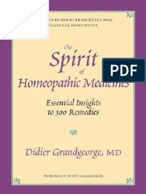 Spirit of Homeopathic Medicines_ Essential Insights to 300