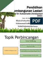 Pendidikan Lestari Alam Sekitar (LASS3013) - Pendidikan Pembangunan Lestari _ Mampan (Educational for Sustainable Development)