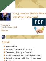 Long Term Using Mobile Phone and Brain Tumor Risk