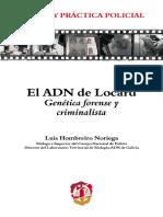 El ADN de Locard. Genética forense y criminalística
