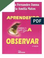 DocGo.Net-Aprendendo a observar 2ed - Marilda Fernandes Danna e Maria AmÃ_©lia Mattos EDICON, 2011.pdf (1).pdf