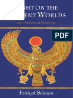 Schuon, Frithjof - Light on the Ancient Worlds, A New Translation with Selected Letters (2006).pdf