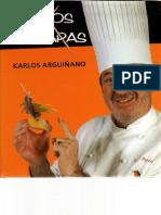 Karlos Arguinano - Pintxos y Tapas