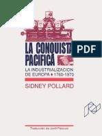 La Conquista Pacifica-La industrializacion de Europa 1760 a 1970-Ed 1991-Sidney Pollard.pdf