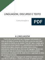 Linguagem Discurso Texto