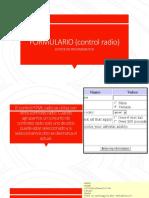 FORMULARIO (Control Radio)