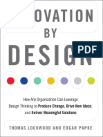 Thomas Lockwood_ Edgar Papke_ - Innovation by Design_ How Any Organization Can Leverage Design Thinking to Produce Change, Drive New Ideas, And Deliver Meaningful Solutions-Career Press (2017)