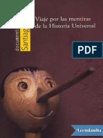 Viaje Por Las Mentiras de La Historia Universal - Santiago Tarin