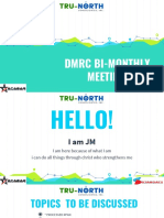 Dmrc Bi-monthly Meeting