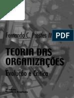 Fernando Cláudio Prestes Motta - Teoria Das Organizações_ Evolução e Crítica-Pioneira Thonson Learning (2001)