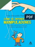 Como Se Defender Dos Manipulado - Yves Alexandre Thalmann