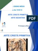 3 Ano Arte Crista Primitiva e Bizantina Aula 13-03-15