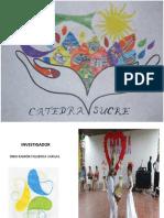 CATEDRA SUCRE - EXPOSICI´ÓN