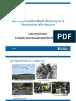 Tecniche Di Condition Based Monitoring Per La Manutenzione Delle Macchine