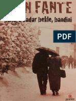 Bahara Kadar Bekle Bandini - John Fante.epub