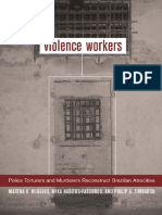 Martha K. Huggins, Mika Haritos-Fatouros, Philip G. Zimbardo - Violence Workers_ Police Torturers and Murderers Reconstruct Brazilian Atrocities (2002).pdf