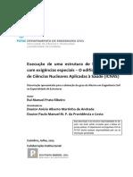 Execucao de uma estrutura de betao armado com exigencias especiais.pdf