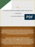 SENATUS CONSULTUM TREBELLIANUM Y PEGASIANUM,  CODICILIOS  y  DONATIO MORTIS CAUSA