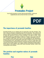 The Premades Project