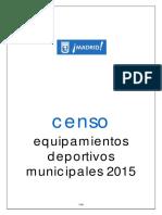 Censo Equipamientos Deportivos Municipales 2015